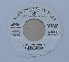 "Clean Living title* Old Time Music* Rock, Folk & Country Rock 7"" Promo  US"