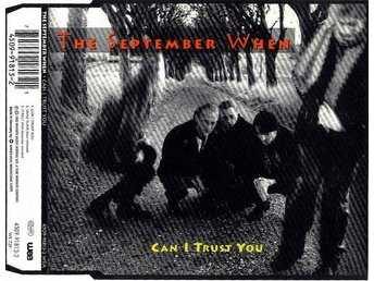 The September When - Can I Trust You