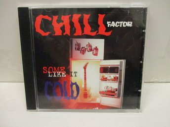 Chill Factor - Some Like It Cold - FINT SKICK!