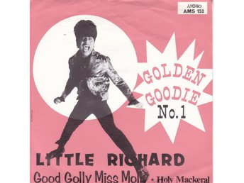 LITTLE RICHARD-good golly miss molly/holy mackeral SE.AMIGO