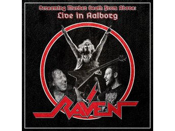 Raven: Screaming murder death from above 2019 (CD)
