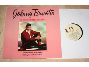 JOHNNY BURNETTE 10th Anniversary US Rockabilly U/A Uk Lp
