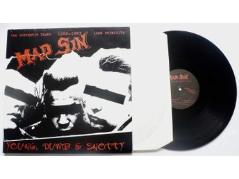 ** Mad Sin ‎– Young, Dumb & Snotty - The Psychotic Years 1988-1993  **