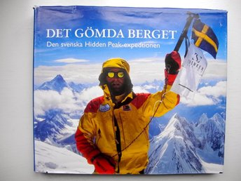 DET GÖMDA BERGET Den svenska Hidden Peak-expeditionen 2000