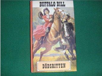 BUFFALO BILL Dödsritten - Bok 1967 - Helsingborg - BUFFALO BILL Dödsritten - Bok 1967 - Helsingborg