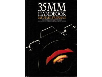 The 35mm Handbook av Michael Freeman