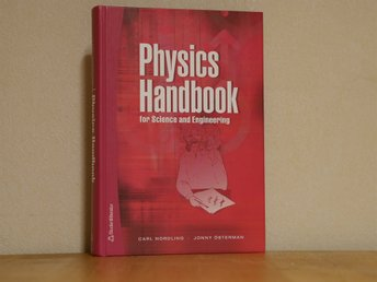 Physics Handbook for Science and Engineering (Göteborg)