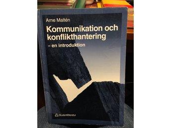 Kommunikation och konflikthantering Arne Malten - Landskrona - Ok - Landskrona