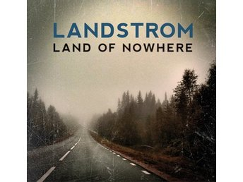 Landstrom - Land of Nowhere, digipack