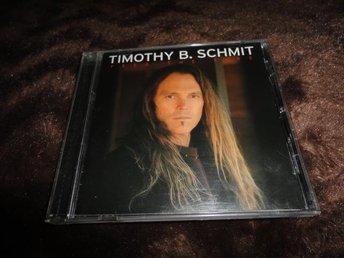 TOMOTHY B. SCHMIT --FEED THE FIRE (EAGLES -- POCO) - Köping - TOMOTHY B. SCHMIT --FEED THE FIRE (EAGLES -- POCO) - Köping