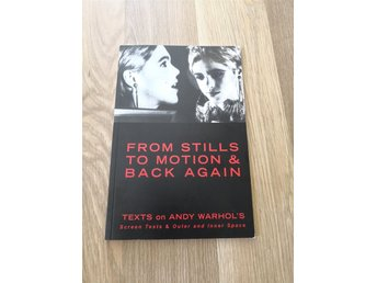 From stills to motion & back again Warhol