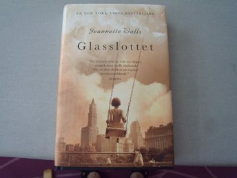 GLASSLOTTET (THE GLASS CASTLE)  - INBUNDEN - NYSKICK - JEANNETTE WALLS