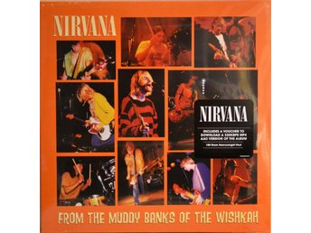 Nirvana - From The Muddy Banks Of The Wishkan (Vinyl Ny) LP