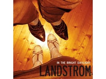 Landstrom - In The Bright Daylight, digipack