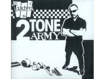 Toasters - 2Tone Army - CD