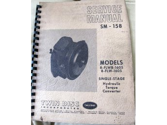 SERVICE MANUAL SM-158 TWIN DISC