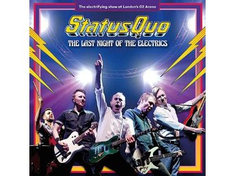 Status Quo: The last night of the electrics 2017 (2 CD)