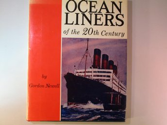 Ocean Liners: Of the 20th century