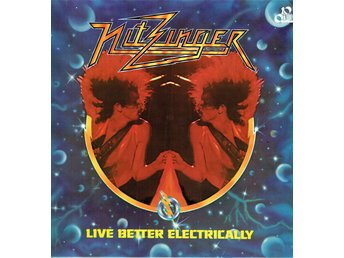 NITZINGER - LIVE BETTER ELECTRICALLY. LP