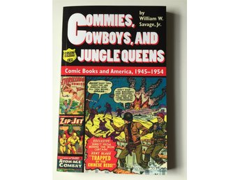 Commies, Cowboys and Jungle Queens av W. Savage Jr. comics studielitteratur