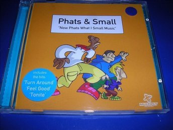 PHATS & SMALL - now phats what i small music (cd)