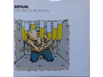 "Serum title* Feeling Is Believing* Alternative, Indie Rock 7"" UK - Hägersten - Serum title* Feeling Is Believing* Alternative, Indie Rock 7"" UK - Hägersten"