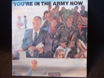 45 - BOLLAND. You´re in the Army Now/The Domino Theory Theme. 1982