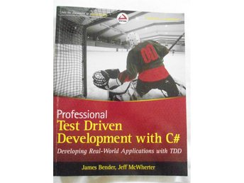 Professional Test Driven Development with C# ,Bender/McWherter
