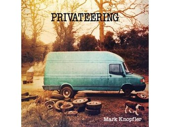 Knopfler Mark: Privateering (2 Vinyl LP)
