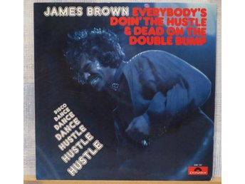 JAMES BROWN  : EVERYBODY`S DOIN`THE HUSTLE.. (LP) Ger Press