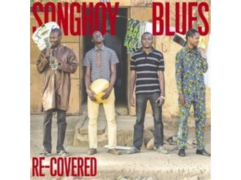 Songhoy Blues: Re-covered (Vinyl 12)