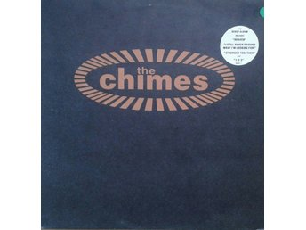 The Chimes title* The Chimes* House,Soul, Downtempo LP EU
