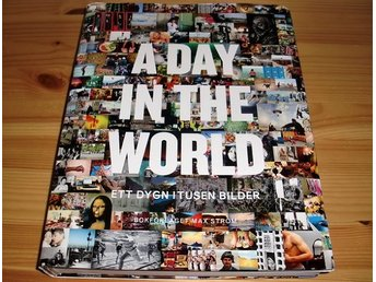 A Day in the World - Ett dygn i tusen bilder