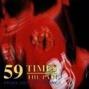 59 Times The Pain - More Out Of Today - CD