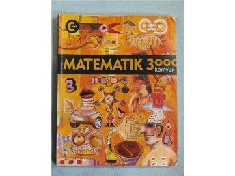 Matematik 3000 Kurs C komvux, Kurslitteratur - Kungsör - Matematik 3000 Kurs C komvux, Kurslitteratur - Kungsör