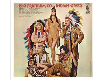 "1910 FRUITGUM CO. - Indian Giver - LP ""cut out"""