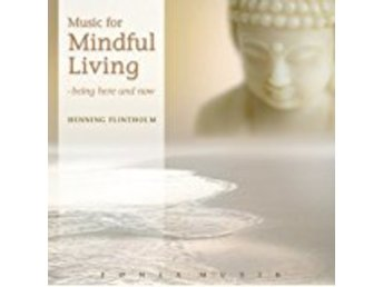 Music for mindful living [CD]