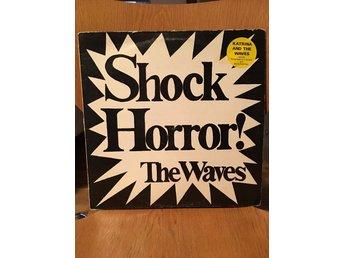 The Waves - Shock Horror!