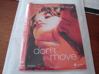 DVD-STANNA HÄR (Don't move) *Penelope Cruz*