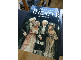 History of the Theater Robin May Teaterhistoria teater theatre drama dramatik
