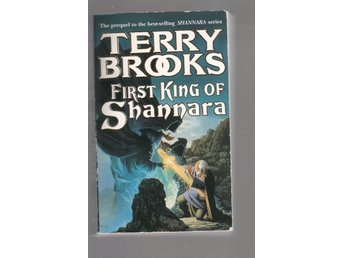 Terry Brooks - First king of Shannara