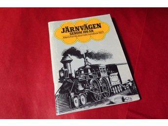 JÄRNVÄGEN GENOM 100 ÅR,ALLERS FAMILJ-JOURNALS HANDBOK 1927,TÅG,JÄRNVÄG - Upplands-väsby - JÄRNVÄGEN GENOM 100 ÅR,ALLERS FAMILJ-JOURNALS HANDBOK 1927,TÅG,JÄRNVÄG - Upplands-väsby