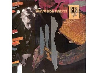 Phillip Boa And The Voodooclub - Kill Your Ideals - Mini-LP