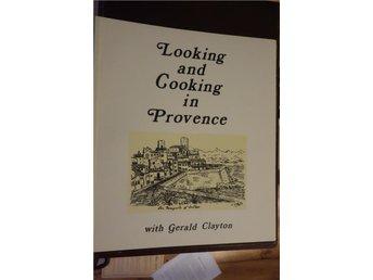 Looking and cooking in provence, häftad, 1992, oanvänd, 32 sidor, på engelska - Göteborg - Looking and cooking in provence, häftad, 1992, oanvänd, 32 sidor, på engelska - Göteborg