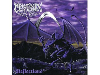 "CENTINEX ""Reflections"" CD ORG 97 / Dissection, Interment, Necrophobic, Desultory"