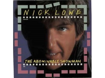 Nick Lowe - The Abominable Showman - LP (Swepress)