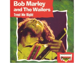 Bob Marley and The Wailers - Treat Me Right
