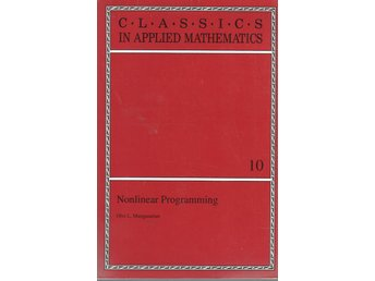 Nonlinear Programming (Classics in Applied Mathematics) - Olvi L. Mangasarian