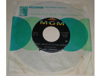 Roy Orbison 45a You´ll never be sixteen again US 1966