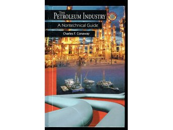The Petroleum Industry - A Nontechnical Guide (på engelska)